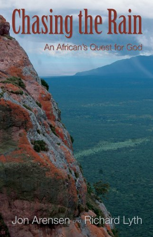 Chasing the Rain: An African's Quest for God