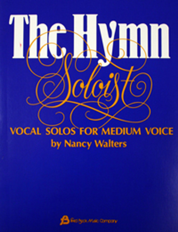 The Hymn Soloist; Vocal Songs for Medium Voice