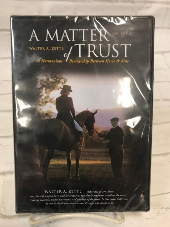 A Matter of Trust by Walter Zettl - Volume I DVD