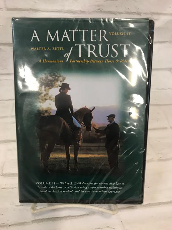 A Matter of Trust by Walter Zettl - Volume II DVD
