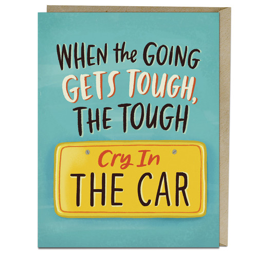 Emily McDowell When the Going Gets Tough Empathy Card