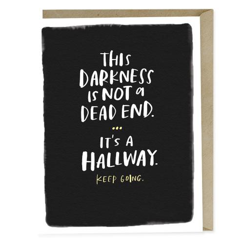 "Emily McDowell ""It's a Hallway"" empathy card"