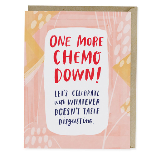 Emily McDowell One More Chemo Down Empathy Card