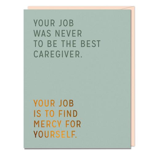 Best Caregiver empathy card by Elizabeth Gilbert