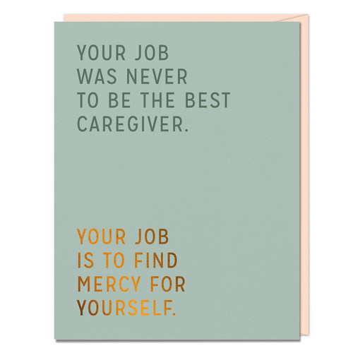 Best Caregiver empathy card by Elizabeth Gilbert