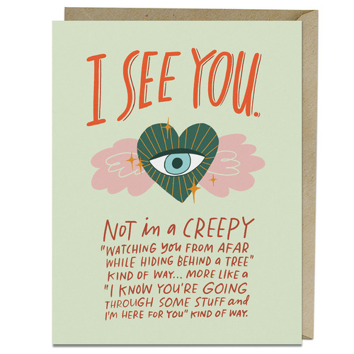 I See You Encouragement Card by Emily McDowell