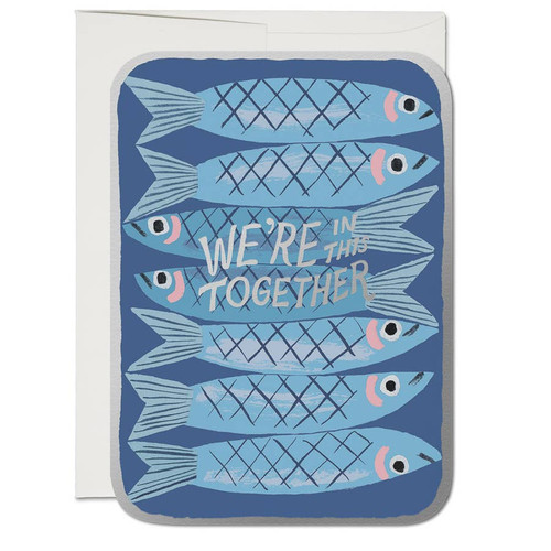 In this together sardines by Red Cap Cards