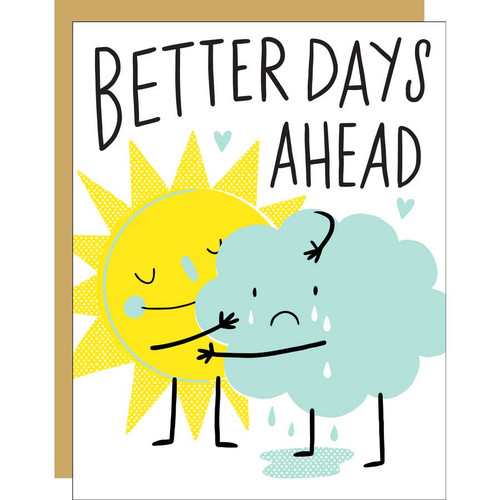 Sun hug better days ahead by Egg Press