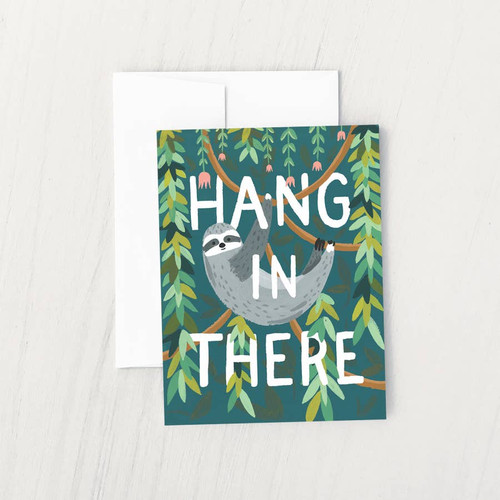 Hang in There Encouragement Card by Idlewild