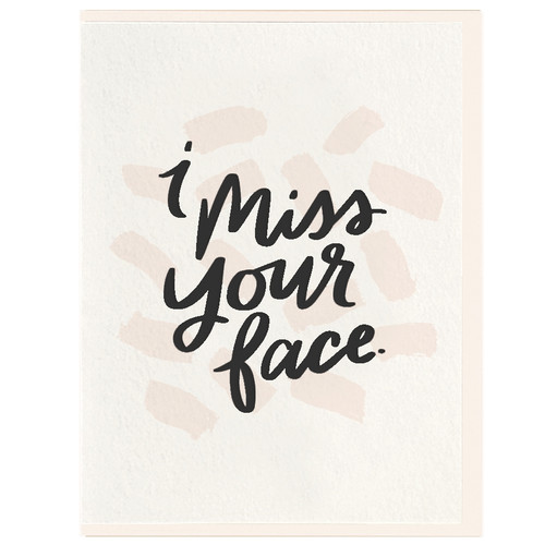I Miss Your Face Letterpress Card by Dahlia Press