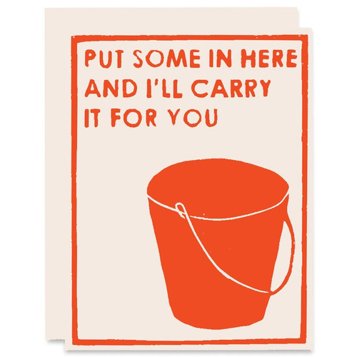 I'll Carry it for You Letterpress Card by Heartell Press