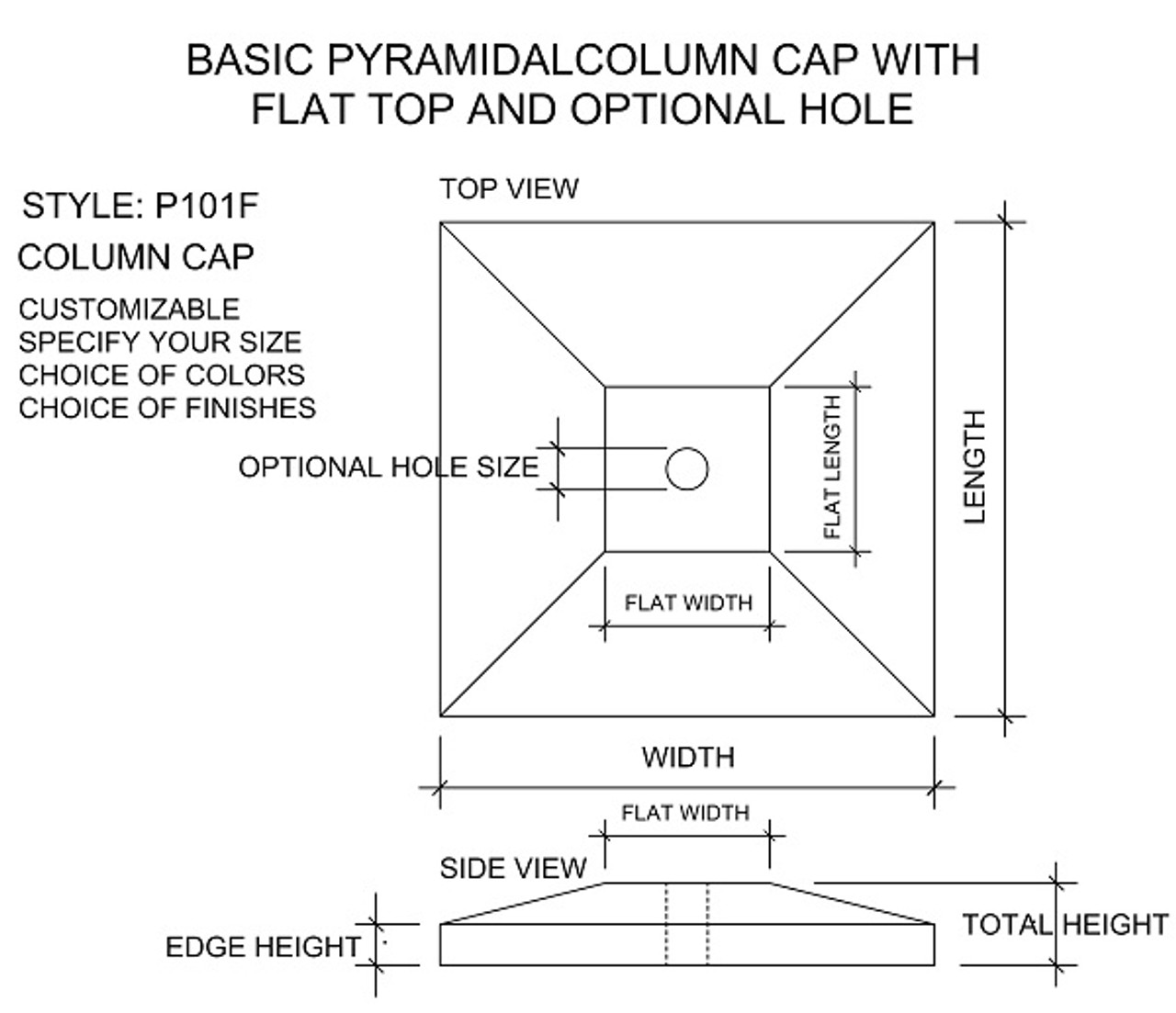 Drawing Pyramidal Peaked Column, Pillar, Post Cap with flat top and optional hole any size