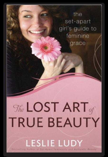 THE LOST ART OF TRUE BEAUTY
