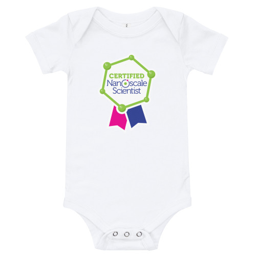 Certified Nanoscale Scientist Baby Onesie