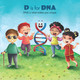 D is for DNA - Explore the World of Chemistry! Coloring and Activity Book