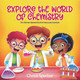 W is for Wax -Explore the World of Chemistry! Coloring and Activity Book