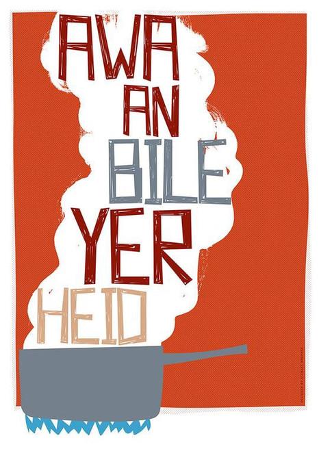 Stewart Bremner - Awa An Bile Yer Heid A3 Print