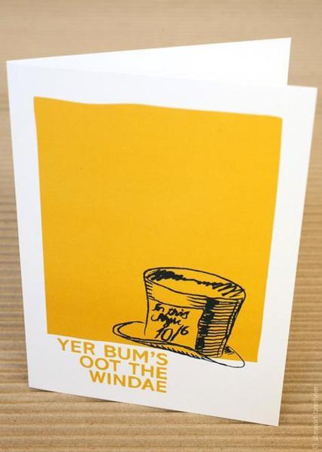 Stewart Bremner Yer bums Oot The Windae Greetings Card