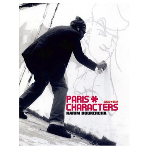 Paris Characters: Wild War Book
