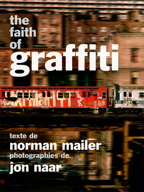 The Faith of Graffiti Book