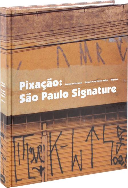 Pixacao: Sao Paulo Signature Book