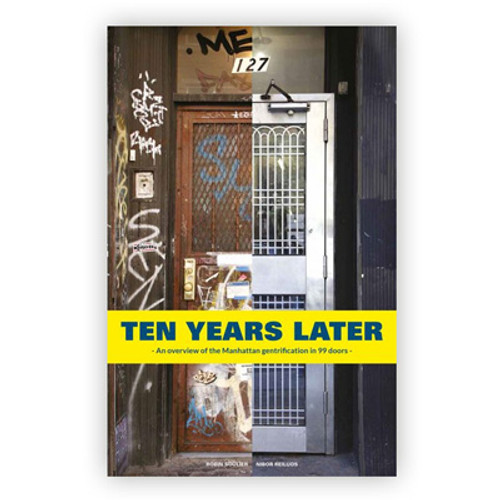 Ten Years Later: An Overview of the Manhattan Gentrification in 99 Doors Book