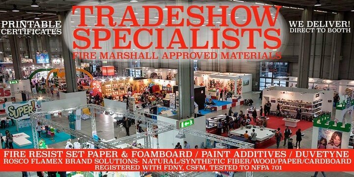 Tradeshow Specialists - Fire Marshall Approved Materials