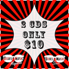 2 CDs FOR ONLY $10 - CHOOSE ONE CD FROM EACH LIST BELOW