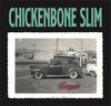 CHICKENBONE SLIM - SLEEPER