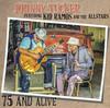 JOHNNY TUCKER  FEATURING KID RAMOS &  THE ALLSTARS - 75 & ALIVE