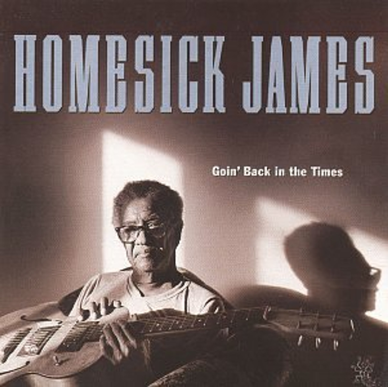 Homesick James - Goin' Back In The Times