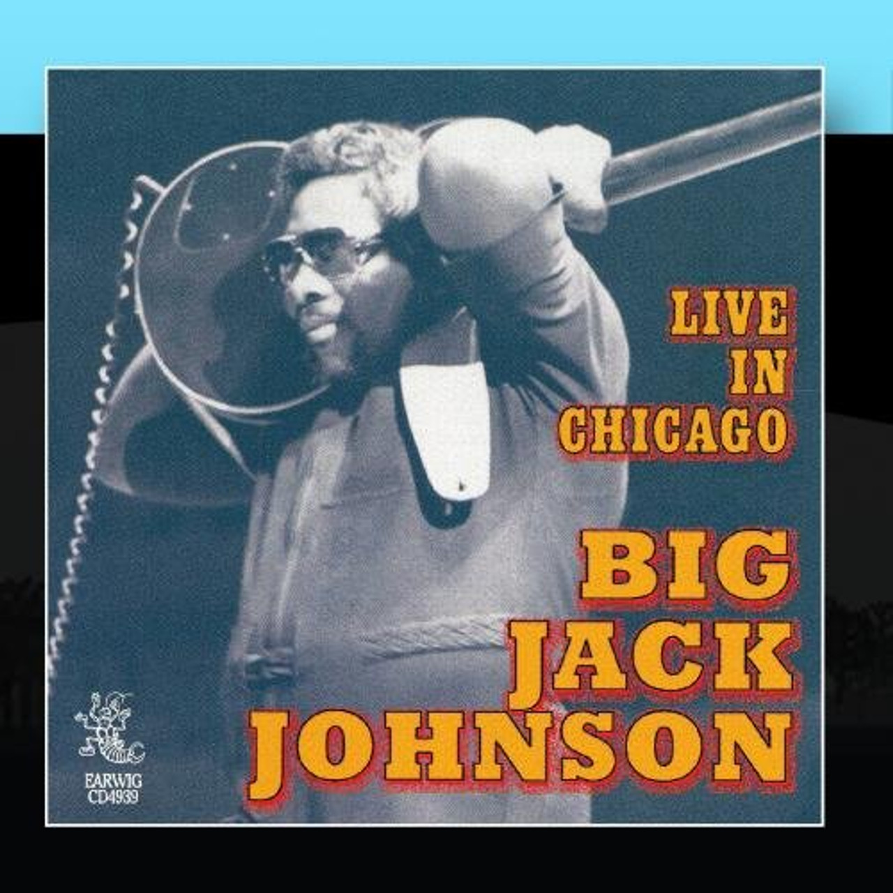 Big Jack Johnson - Live in Chicago