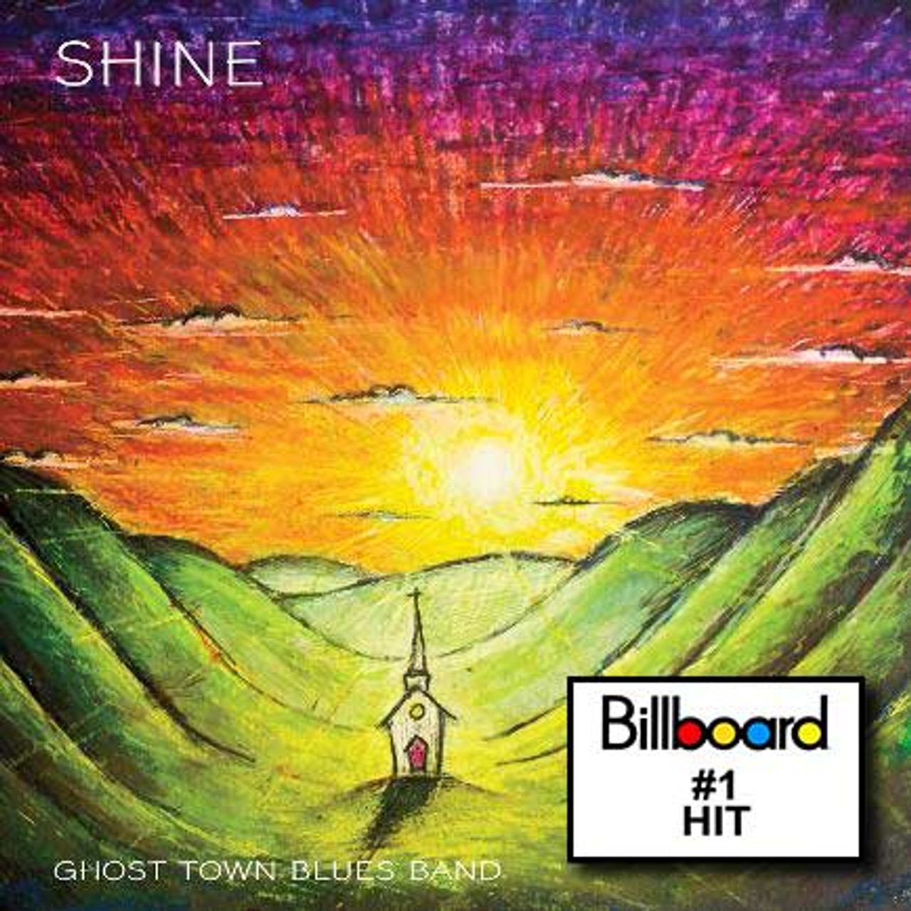 GHOST TOWN BLUES BAND - SHINE