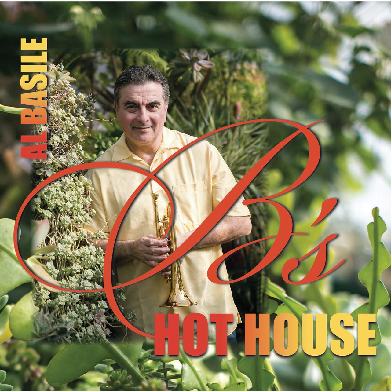 AL BASILE - B's Hothouse