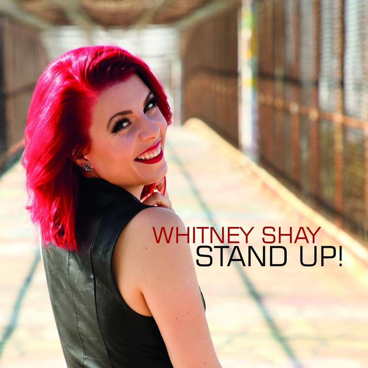 WHITNEY SHAY - STAND UP !