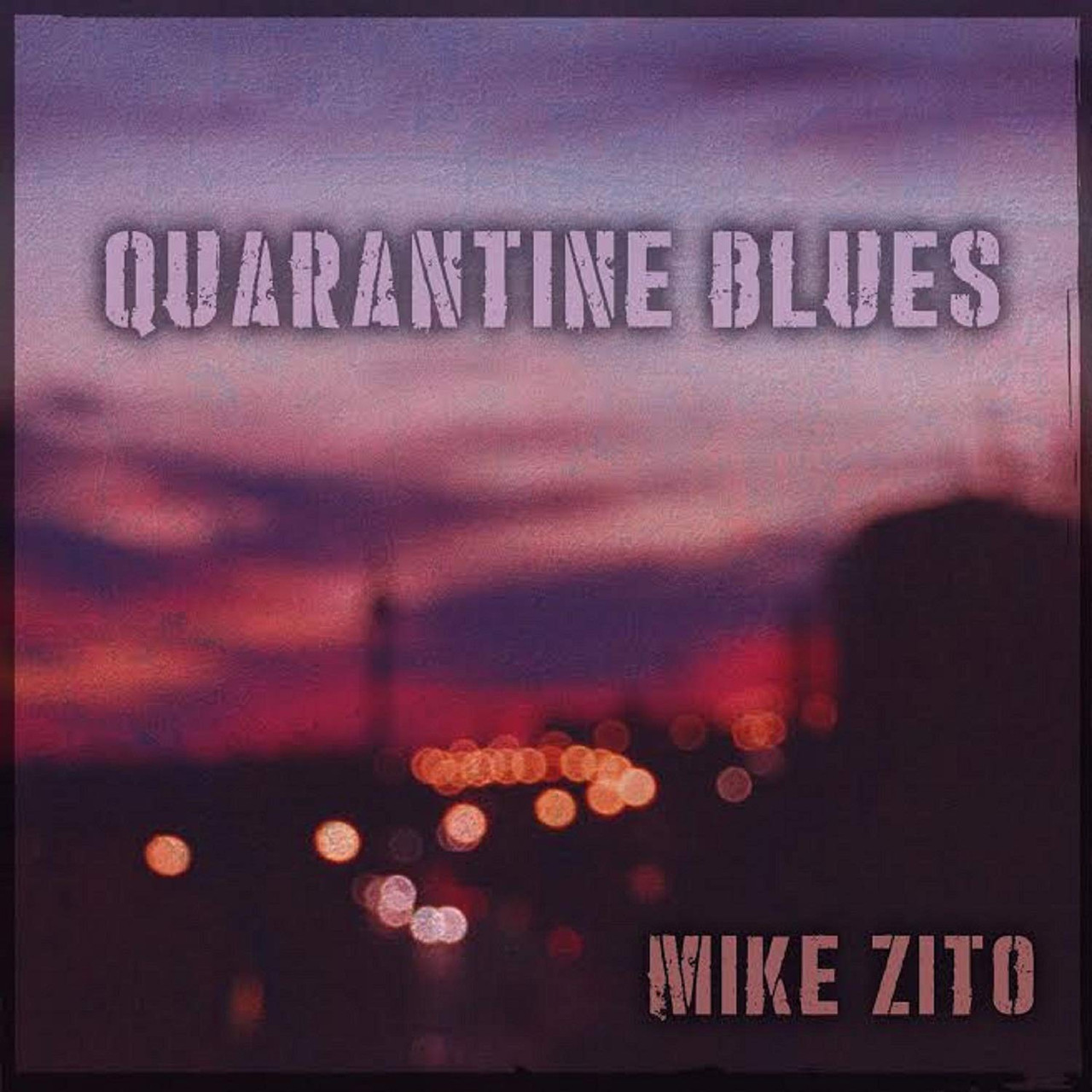MIKE ZITO - QUARANTINE BLUES