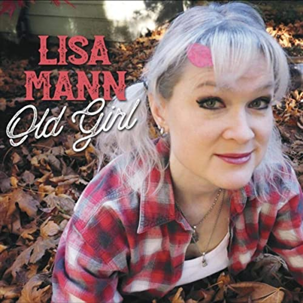 LISA MANN - OLD GIRL - 5 SONG EP