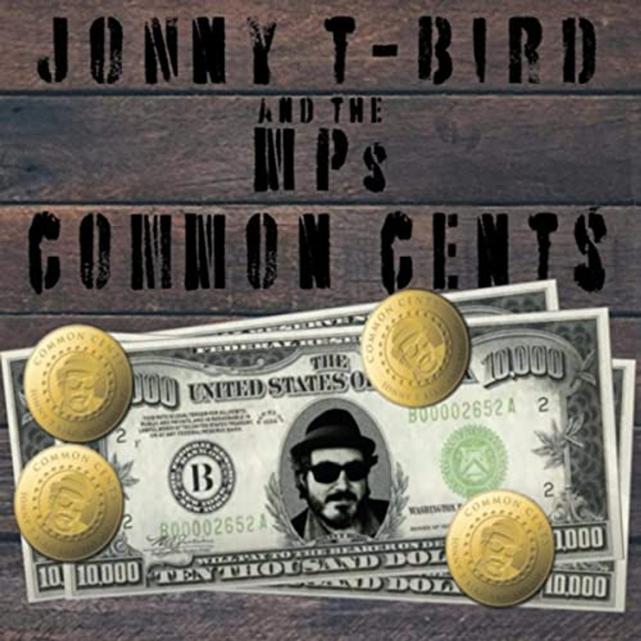 JOHNNY T-BIRD & THE MPS - COMMON CENTS