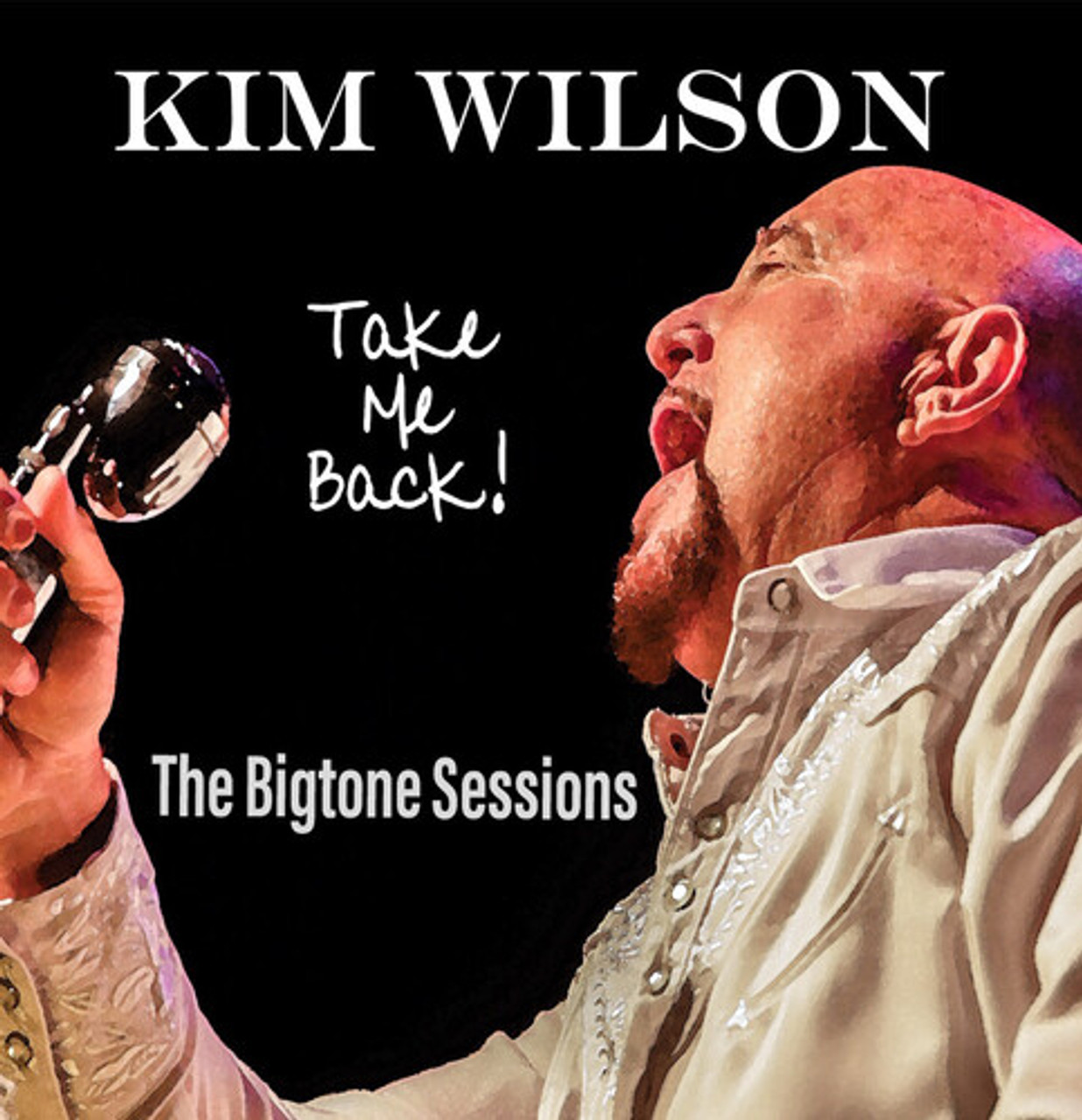 KIM WILSON - TAKE ME BACK - SHIPS ON RELEASE DATE OF 10/09/2020 -