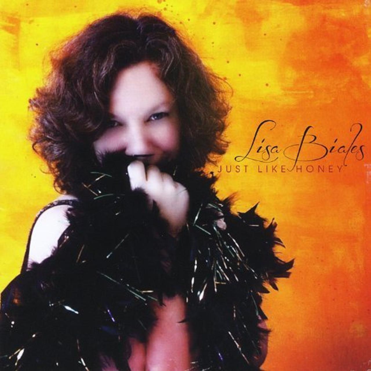 LISA BIALES - JUST LIKE HONEY