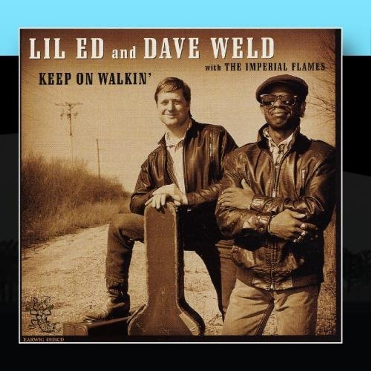 LIL' ED & DAVE WELD - KEEP ON WALKIN'