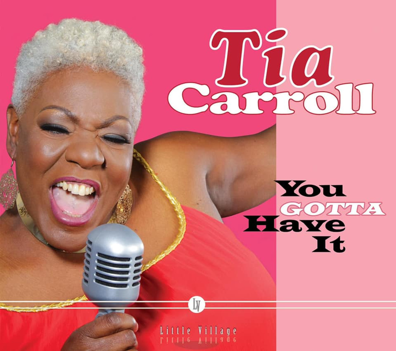 TIA CARROLL -  YOU GOTTA HAVE IT