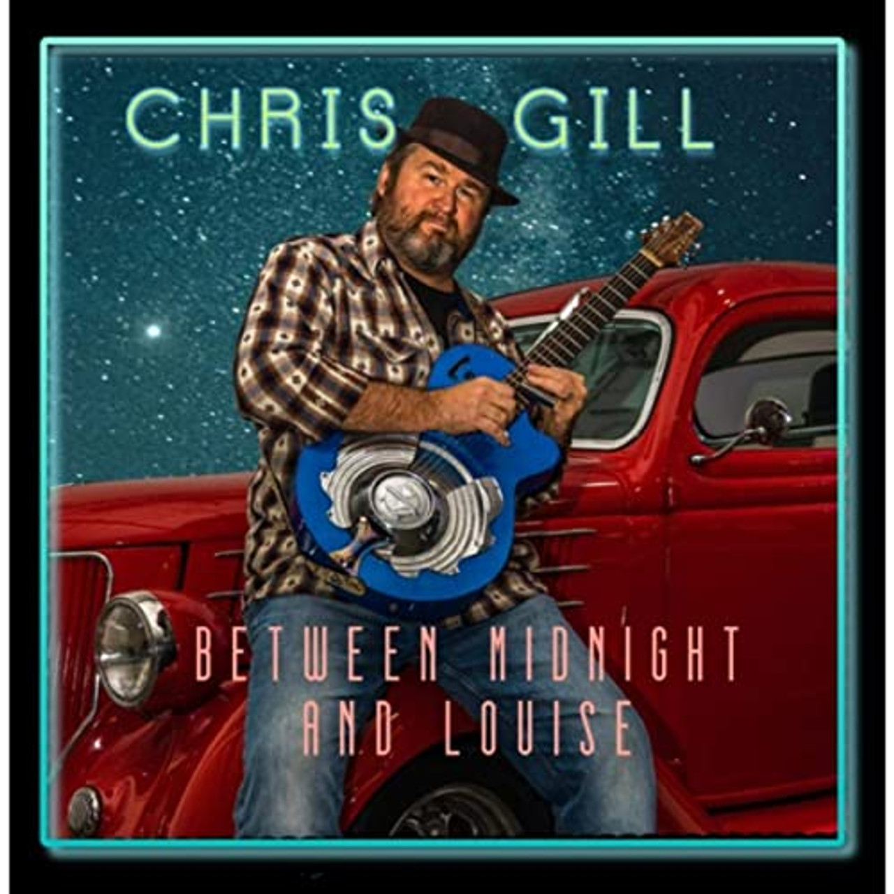CHRIS GILL - BETWEEN MIDNIGHT AND LOUISE