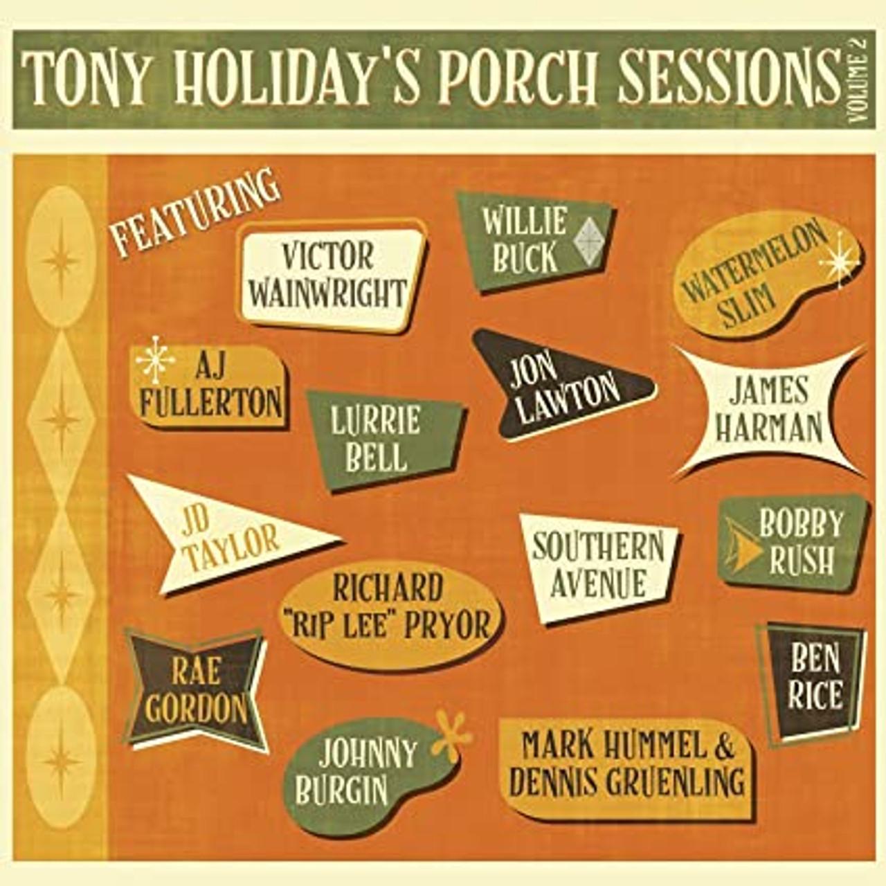 TONY HOLIDAY - PORCH SESSIONS VOL 2