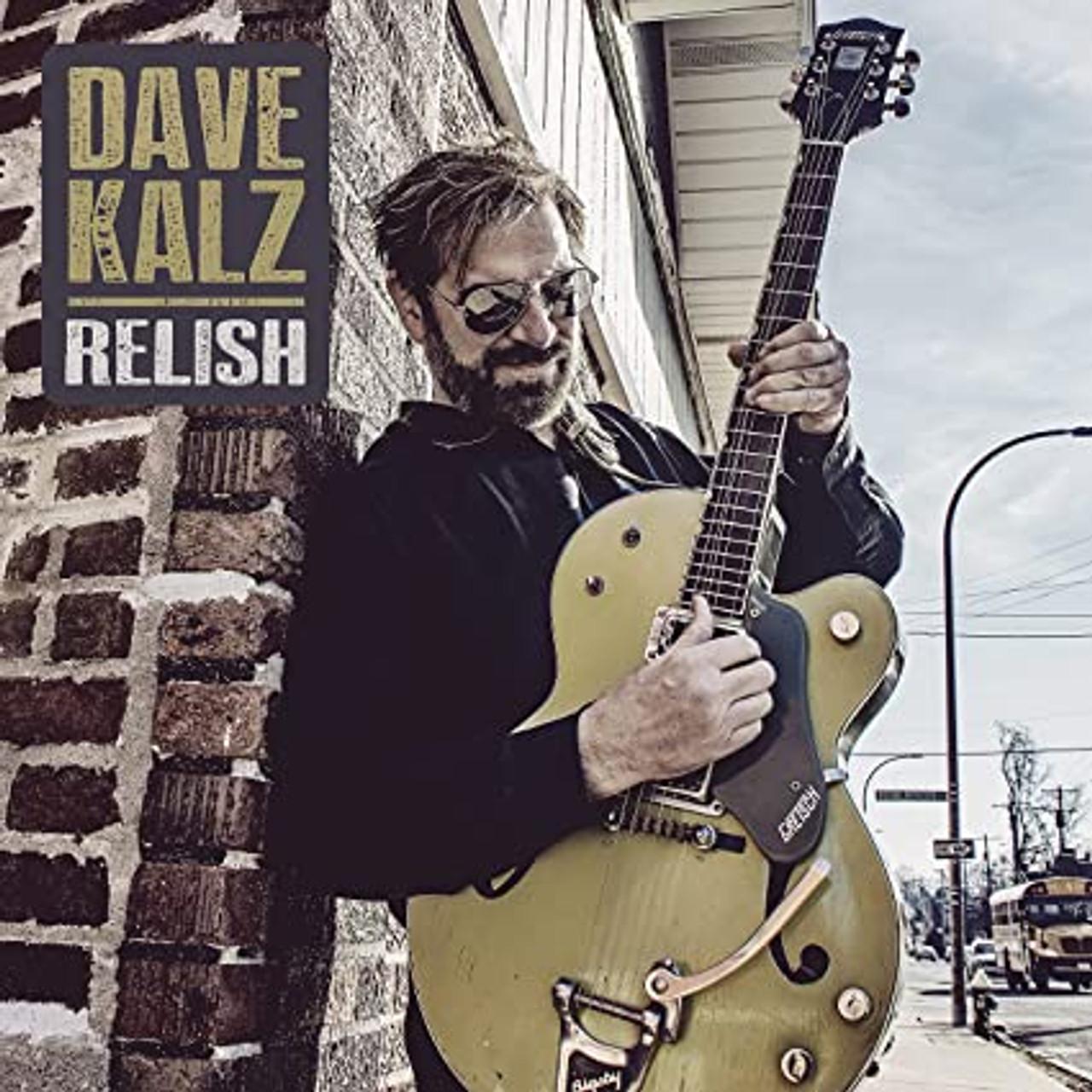 DAVE KALZ - RELISH