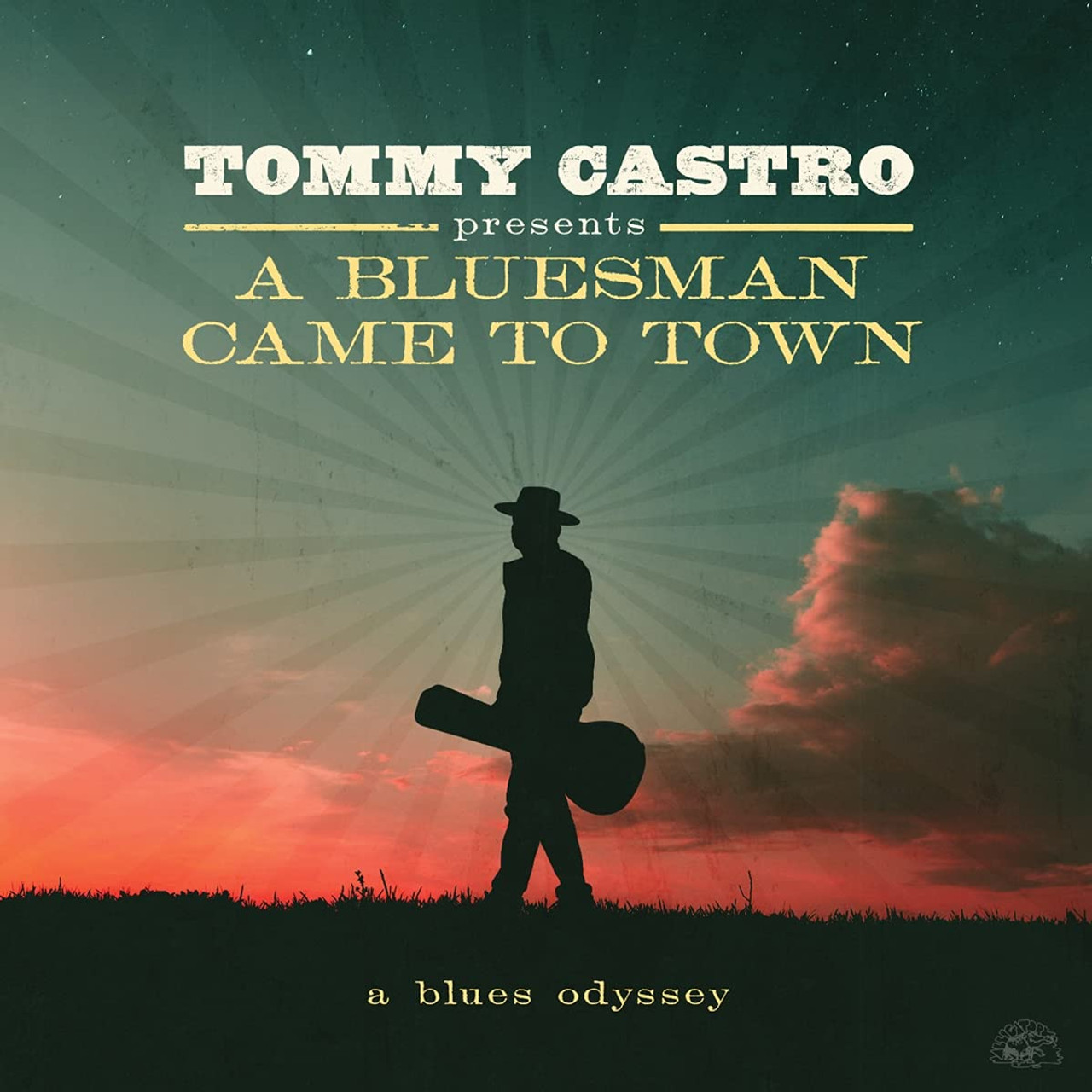 Tommy Castro Presents A Bluesman Came To Town