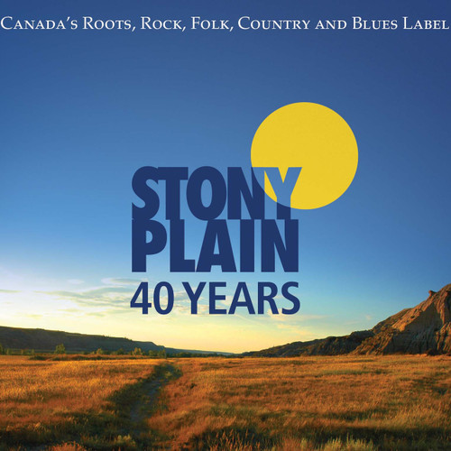 STONY PLAIN - 40 YEARS - 3 CD SET