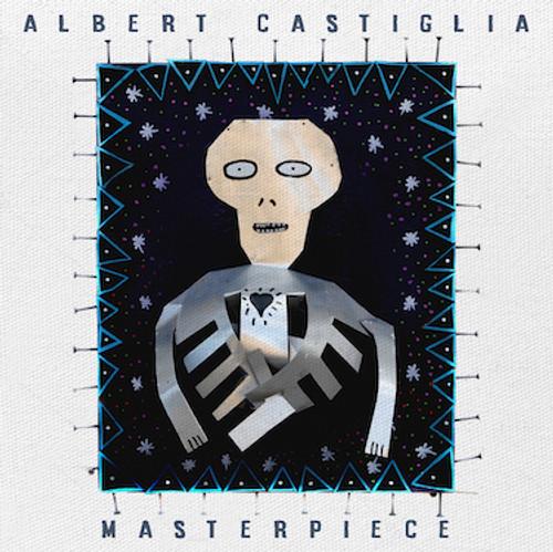 ALBERT CASTIGLIA - MASTERPIECE