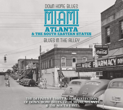 3 CD SET - DOWN HOME BLUES: MIAMI, ATLANTA, & THE SOUTH EASTERN STATES