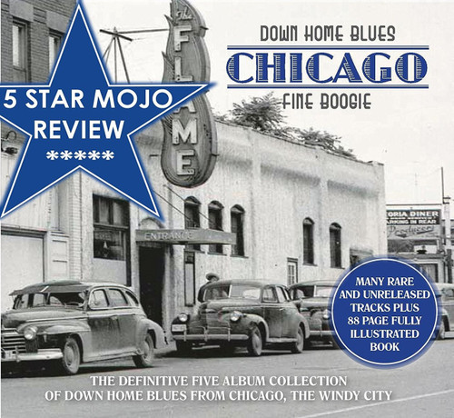 USA ONLY: Down Home Blues: Chicago Fine Boogie - 5 CD BOX SET PLUS 88 PAGE BOOK & 8 ISSUES OF BMM. INCLUDES FREE SHIPPING